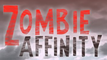 Zombie Affinity