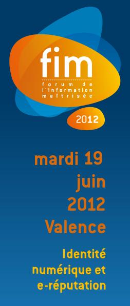 Forum de l'Information Maîtrisée à Valence