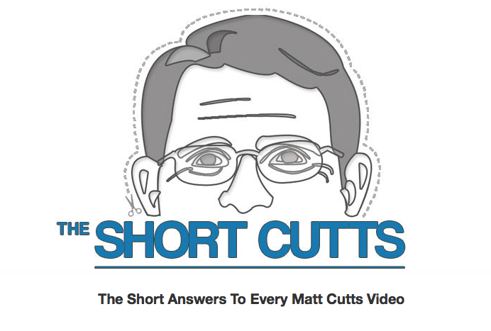 The Short Cutts vidéos Matt Cutts