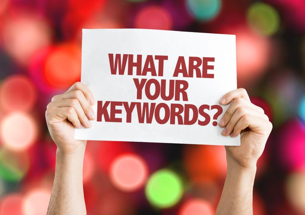 Quels sont vos mots clés ?