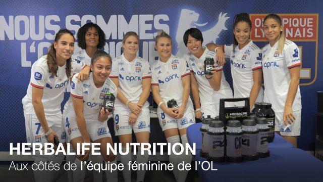 Herbalife Nutrition sponsor de l'équipe féminine de l'Olympique Lyonnais